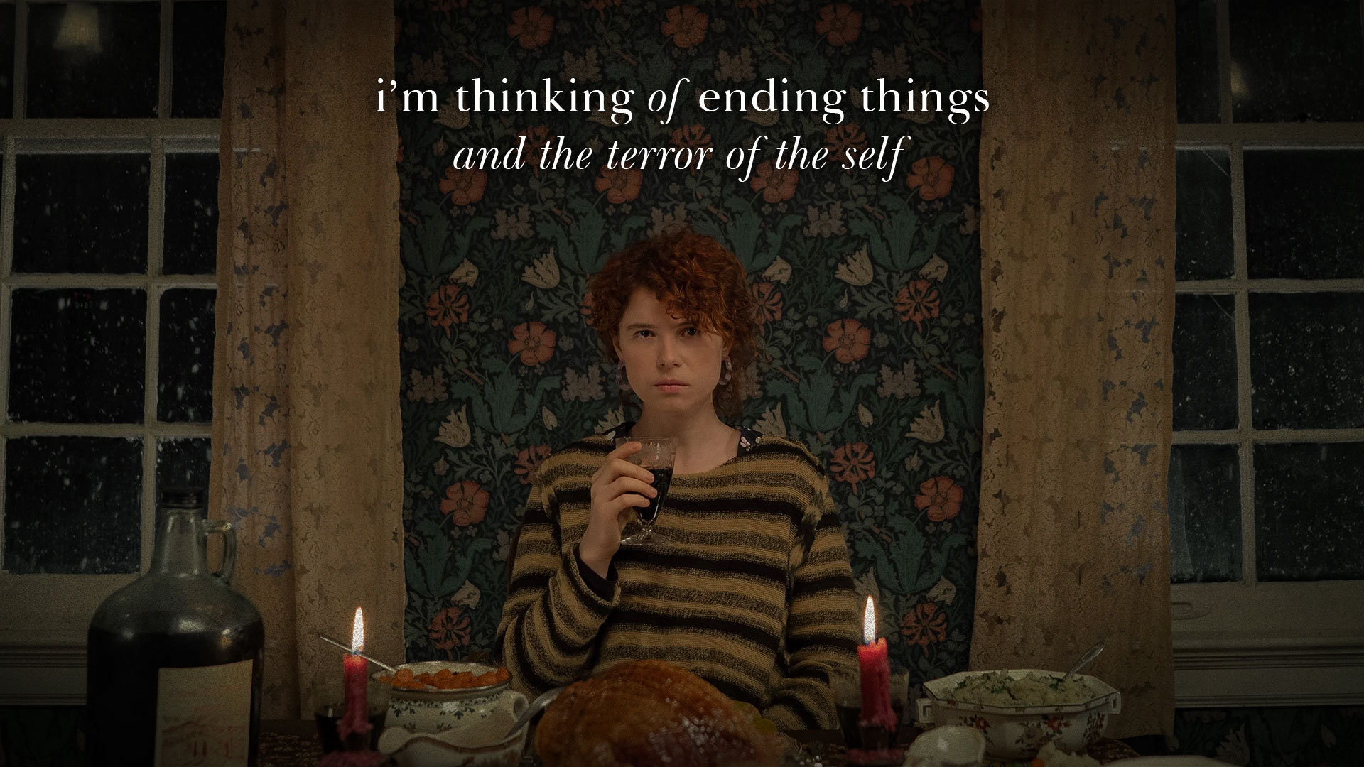 HORRORWOOD™ Presents... ''I'm Thinking of Ending Things' and the Terror of the Self'