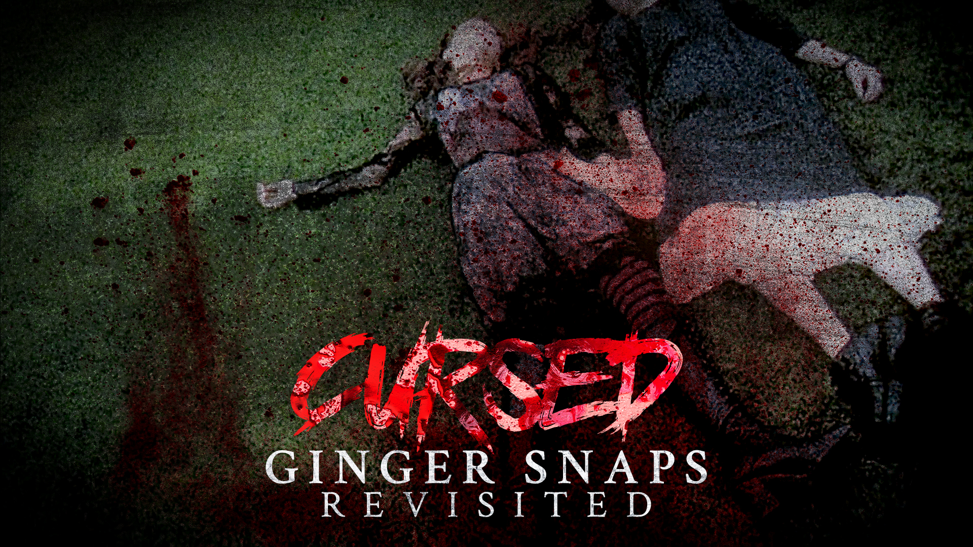 HORRORWOOD™ Presents... 'Cursed: 'Ginger Snaps' Revisited'