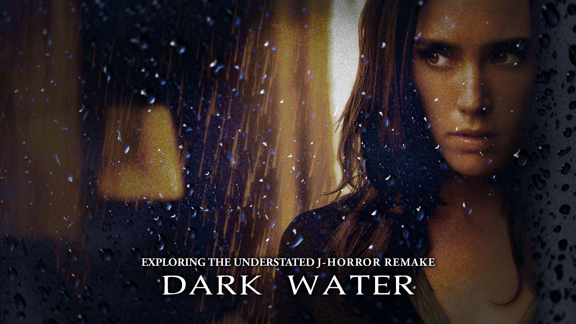 HORRORWOOD™ Presents... 'Exploring the Understated J-horror Remake 'Dark Water''